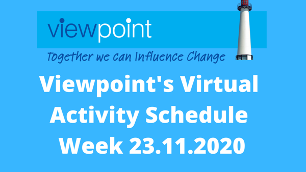 23.11.2020 - Virtual Online Activities this week